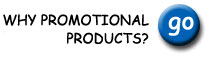 Why Promotional Products