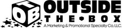 OUTSIDE THE BOX - A Marketing & Promotional Co.