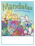 Custom Mandalas - Imprintable Coloring & Activity Book