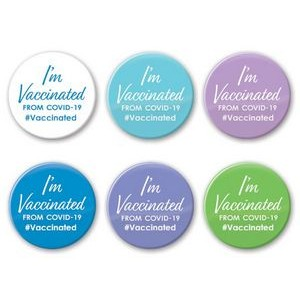 """I'm Vaccinated from Covid-19"" 2"" Round Buttons"