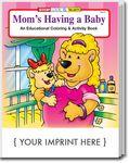 Custom Mom's Having A Baby Coloring Book