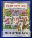 Custom We Don't Need Drugs Coloring Book Fun Pack