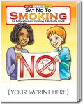 Custom Say No to Smoking Coloring & Activity Book