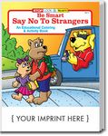 Custom Be Smart, Say No To Strangers Coloring Book