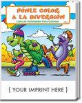 Custom Fun To Color - Ponle Color A La Diversion Spanish Coloring Book