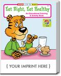 Custom Eat Right, Eat Healthy Coloring Book