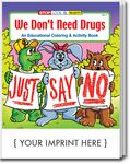 Custom We Don't Need Drugs Coloring Book