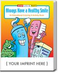 Custom Always Have a Healthy Smile Coloring Book