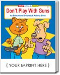 Custom Don't Play With Guns Coloring Book