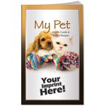 Custom Better Book - My Pet Health Guide and Record Keeper