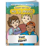 Custom Coloring Book - Smart Kids Say No to Drugs!