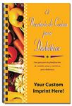Custom For Your Health Cookbook - Diabetic Cookbook (Spanish Version)
