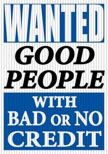 v t jumbo under hood sign wanted good people w bad or no credit 6vsl wgp ideastage. Black Bedroom Furniture Sets. Home Design Ideas