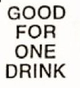 Custom Stock Cuts Wooden Nickel w/ Good For One Drink