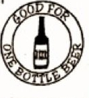 Custom Stock Cuts Wooden Nickel w/ Good For 1 Bottle Beer