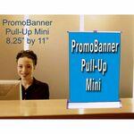 Custom Mini Pull Up Promo Banner/ 1 Sided (8.25