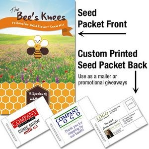 The Bee's Knees Pollinator Wildflower Seed Packet / Mailable Seed Packet - Custom Printed Back