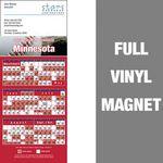 Custom Minnesota Pro Baseball Schedule Vinyl Magnet (3 1/2