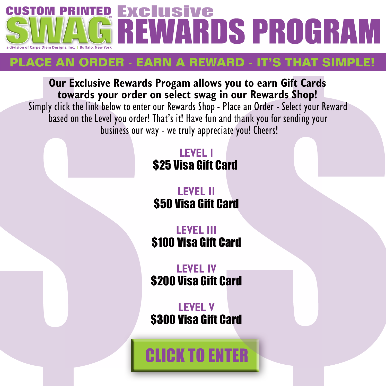 Custom Printed Swag Rewards Program