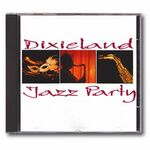 Custom Jazz & Blues - Dixieland Jazz Party Music CD