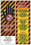 Custom Don't Do Drugs Bookmark