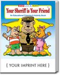 Custom Your Sheriff Is Your Friend Coloring and Activity Book