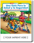 Custom A Guide To Health and Safety - Una Guia Para La Salud Spanish Coloring Book