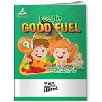 Custom Activity Book w/ Fun Stickers - Food is Good Fuel