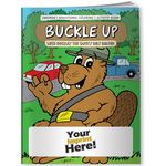 Custom Coloring Book - Buckle Up with Buckley the Safety Belt Beaver