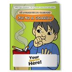 Custom Coloring Book - Be Smart, Don't Start! Say No to Smoking (Spanish)
