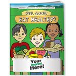 Custom Coloring Book - Feel Good! Eat Healthy!