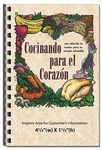 Custom For Your Health Cookbook - Cooking For The Heart (Spanish Version)