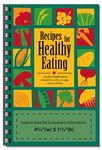 For Your Health Cookbook - Recipes For Healthy Eating