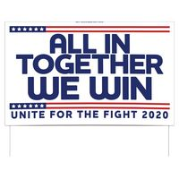 "All In Together Double-Sided Yard Sign (16""x26"") Includes Wire Frames"