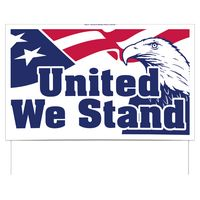 "United We Stand Double-Sided Yard Sign (16""x26"") Includes Wire Frames"