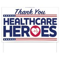 "Thank You Healthcare Heroes Double-Sided Yard Sign (16""x26"") Includes Wire Frames"