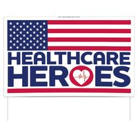 "Healthcare Heroes Double-Sided Yard Sign (16""x26"") Includes Wire Frames"