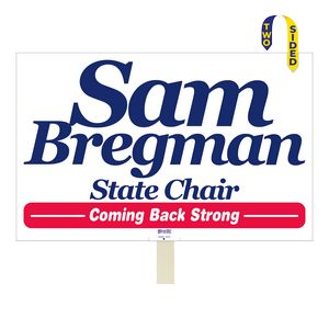 Custom Printed Stick Mounted Rally Political Election Campaign Signs