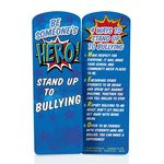 Be Someone's Hero! Stand Up To Bullying Die-Cut Bookmark