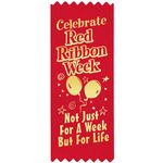 Custom Celebrate Red Ribbon Week Not Just For A Week But For Life Red Satin Gold Foil-Stamped Ribbons