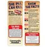 One Pill Can Kill: Refuse To Abuse Prescription Drugs Bookmark - Personalized