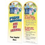 Police Officers Are My Friends Die-Cut Bookmark - Personalized