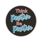 Custom Think Positive, Be Positive Lapel Pin With Presentation Card