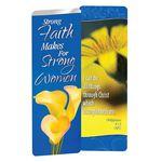 Strong Faith Makes For Strong Women Deluxe Bookmark