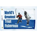 World's Greatest Trout Fisherman Flag- (12