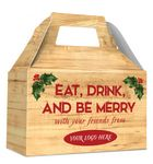 Custom HOLIDAY GIFT BOX - Free Full Color Logo Drop, Gable Style w/ Handle (Eat, Drink & Be Merry)