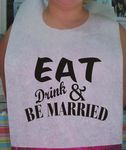 Custom Eat, Drink and Be Married II Stock Design Bibs Disposable Poly Backed w/Individual Ties 50 pack