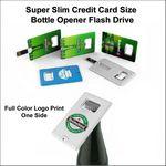 Custom Super Slim Credit Card Size Bottle Opener Flash Drive - 128 MB Memory