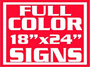 4mil Coroplast Full Color Yard Sign / 1 Sided (18x24)