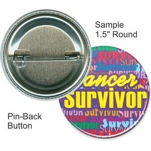 Custom Buttons - 1 1/2 Inch Round, Pin-back